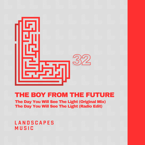 Landscapes_32_-_The_Boy_from_the_Future_-_The_Day_You_Will_See_The_Light_500x500.jpg